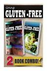 Gluten-Free Freezer Recipes and Gluten-Free Italian Recipes: 2 Book Combo by Tamara Paul (Paperback / softback, 2014)