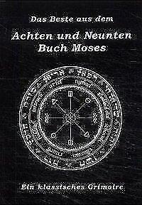Das Beste aus dem Achten und Neunten Buch Moses (2001, Taschenbuch) Grimoire