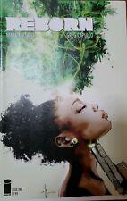 Reborn #1 Variant Covers A B D E F 1st Prints Image Comics Netflix High Gr 5 lot