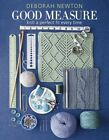 Good Measure: Knit a Perfect Fit Every Time by Deborah A. Newton (Hardback, 2015)
