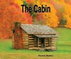 The Cabin by Donna Mabry (CD-Audio, 2015)