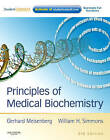 Principles of Medical Biochemistry: With STUDENT CONSULT Online Access by Gerhard Meisenberg, William H. Simmons (Paperback, 2011)