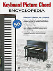 Keyboard Picture Chord Encyclopedia by Alfred Publishing Co., Inc. (Paperback / softback, 2010)