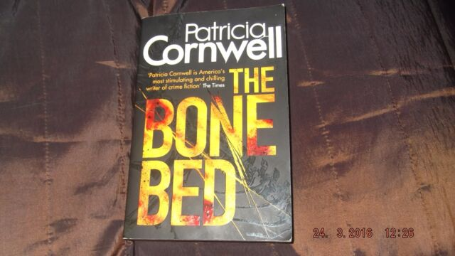 The Bone Bed by Patricia Cornwell (Paperback, 2012)
