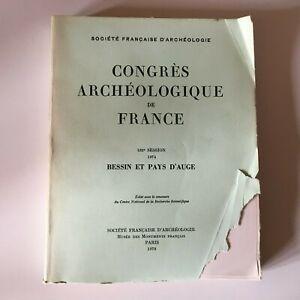 Congresso Archeologico Di Francia 132e Session 1974 Bessin E Paesi Auge 1978