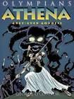 Athena: Grey-eyed Goddess by George O'Connor (Hardback, 2010)