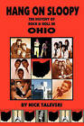 Hang on Sloopy: The History of Rock & Roll in Ohio by Nick Talevski (Paperback / softback, 2009)