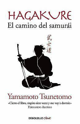 Hagakure. el Camino Del Samurai (Hagakure: the Book of the Samurai ) by...