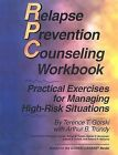 9780830907397 Relapse Prevention Counseling Workbook Managing High Risk Situati