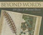 Beyond Words: 200 Years of Illustrated Diaries by Susan Snyder (Hardback, 2011)