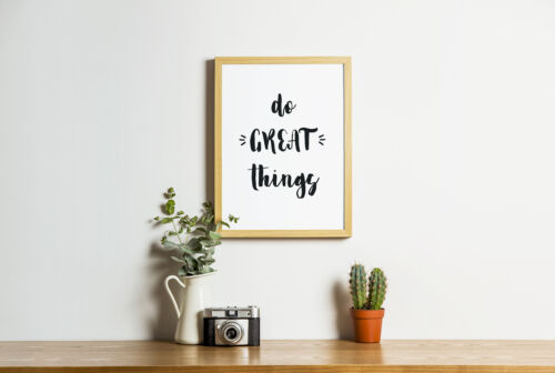 Do Great Things Motivational And Inspirational Print Quote Gift Positive