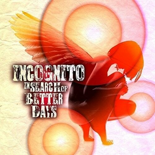 Incognito - In Search Of Better Days [New CD] UK - Import