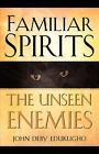Familiar Spirits the Unseen Enemies by John Deby Edukugho (Paperback / softback, 2004)