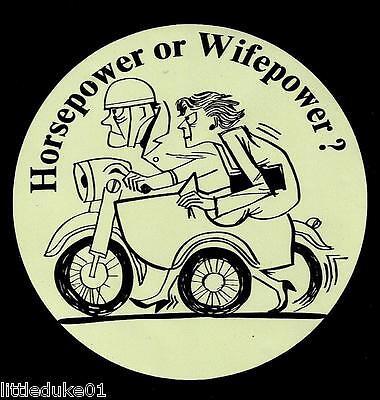 """HORSE POWER OR WIFE POWER"" BSA NORTON TRIUMPH MOTORCYCLE WORKSHOP STICKER DECAL"