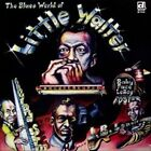 The Blues World of Little Walter by Jimmy Rogers (Blues)/Little Walter/Sunnyland Slim (Vinyl, Apr-2010, Delmark (Label))