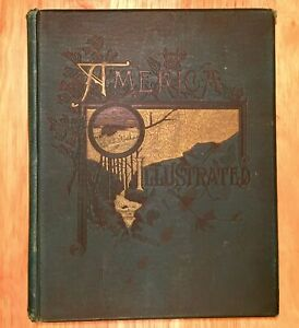 AMERICA-ILLUSTRATED-by-J-David-Williams-Ed-1883