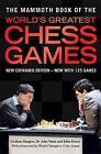 The Mammoth Book of the World's Greatest Chess Games by John Nunn, Graham Burgess, John Emms (Paperback, 2004)