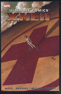 Ultimate-Comics-X-Men-Vol-1-Graphic-Novel-TPB-Brian-Wood-Marvel-Comics