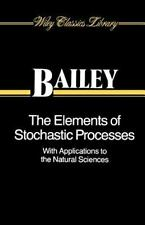 The Elements of Stochastic Processes with Applications to the Natural Sciences
