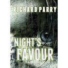 Night's Favour by Richard Parry (Hardback, 2013)