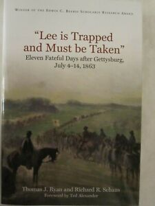 034-Lee-is-Trapped-and-Must-be-Taken-034-Eleven-Fateful-Days-after-Gettysburg-July-4