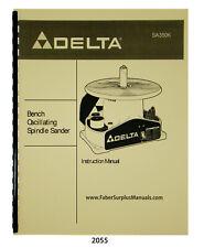 Delta Oscillating Spindle Sander Sa350k Instruction Amp Parts List Manual 2055