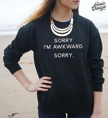 * Sorry I'm Awkward Sorry Jumper Sweater Top Tumblr Fashion Im Slogan Fresh *
