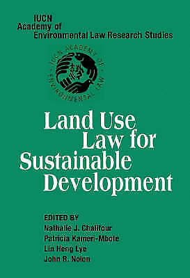 Land Use Law for Sustainable Development (IUCN A, , New