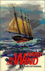 Hard on the Wind: The True Story of a Boy Who Went to Sea and Came Back a Man by Russ Hofvendahl (Paperback, 1992)