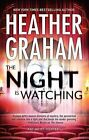 The Night Is Watching by Heather Graham (Hardback, 2013)