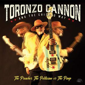 Toronzo Cannon : The Preacher, the Politician Or the Pimp CD (2019) ***NEW***