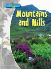 Mountains and Hills by Richard Spilsbury, Louise Spilsbury (Paperback, 2005)