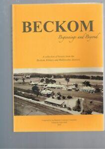 Beckom Beginnings and Beyond - History Beckom Kildary