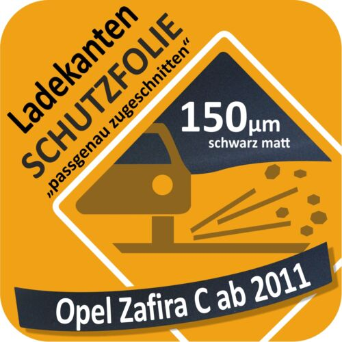 für Opel Zafira C Ladekantenschutz Folie Lackschutzfolie Schutzfolie