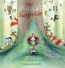 The Birthday Surprise by Ann Lootens (Hardback, 2013)