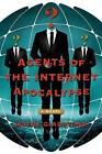Agents of the Internet Apocalypse by Wayne Gladstone (Hardback, 2015)