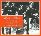 Live from the Streets of New York [Digipak] by Willie Nile (CD, Jul-2008, MRI Associated Labels)