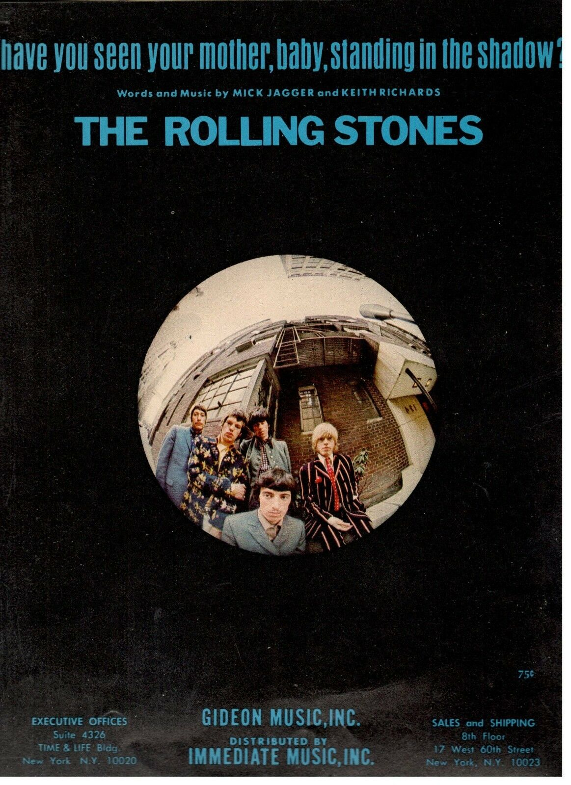 THE STONES-HAVE YOU SEEN YOUR MOTHER, BABY, STANDING IN THE SHADOW SHEET MUSIC