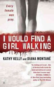 I-Would-Find-a-Girl-Walking-Paperback-by-Kelly-Kathy-Montane-Diana-Brand