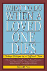 What to Do When a Loved One Dies: Taking Charge at a Difficult Time by Steven D Price (Paperback / softback, 2009)