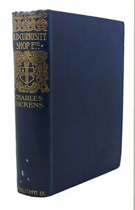 Charles Dickens THE OLD CURIOSITY SHOP AND SHORT STORIES  1st Edition 1st Printi