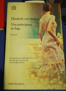 UNA PRINCIPESSA IN FUGA di Elizabeth von Arnim - Bollati Boringhieri COME NUOVO!