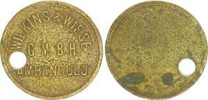 German East Africa Token Coin Wilkens & Meadow G.M.B.H IN Ambangulu ca.1900