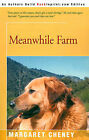 Meanwhile Farm by Margaret Cheney (Paperback / softback, 2001)