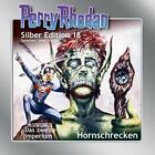 Perry Rhodan Silber Edition 18. Hornschrecken von Kurt Mahr, Kurt Brand, William Voltz, Karl-Herbert Scheer und Clark Darlton (2008)