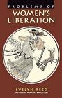Problems of Women's Liberation by Evelyn Reed (Paperback, 1970)