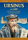 Ursinus erzählt... von Michael Landgraf (2012, Taschenbuch)
