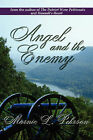 Angel and the Enemy by Marnie L Pehrson (Paperback / softback, 2006)