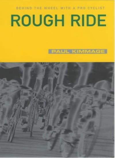 Rough Ride By Paul Kimmage. 9780224061704