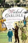 Wicked Carlisle: The Dark Side of the Cumberland Valley by Joseph David Cress (Paperback / softback, 2012)